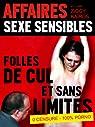 Affaires Sexe Sensibles n°3 : Folles de cul et sans limites par Kaïros