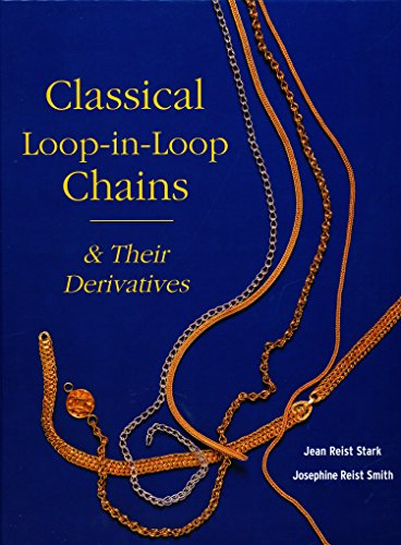 Classical Loop-in-Loop Chains: & Their Derivatives (English Edition)