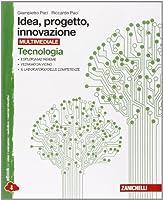 Idea, progetto, innovazione. Tecnologia-Disegno. Con espansione online. Per le Scuole medie