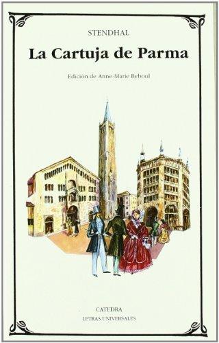 La Cartuja de Parma (Letras Universales) (Spanish Edition) by Stendhal (2007-10-15)