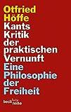 Kants Kritik der praktischen Vernunft: Eine Philosophie der Freiheit