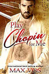 Play Chopin for Me (English Edition)