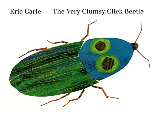 Very Clumsy Click Beetle, The (Eric Carle's Very Series)