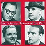 Four German Basses Of The Past. Hofmann, Schirp, Greindl, Schweebs.