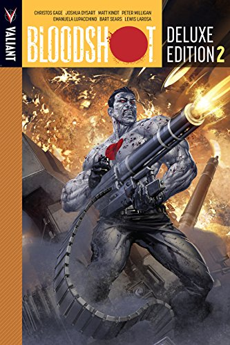 Bloodshot Deluxe Edition Vol. 2 (Bloodshot (2012- ))