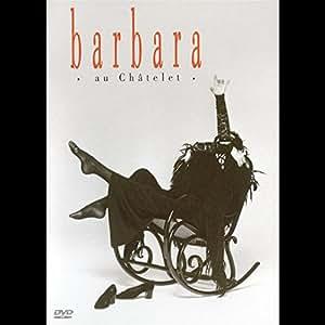Barbara : Châtelet 1987