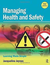 Managing Health and Safety (Learning Made Simple): Learning Made Simple