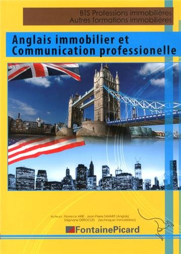 Anglais immobilier et communication professionnelle BTS Professions immobilières, autres formations immobilières
