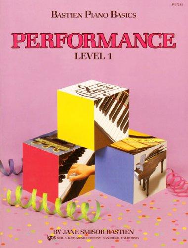 Bastien Piano Basics: Performance Level 1 por Bastien James