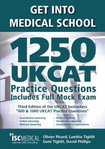 get-into-medical-school-1250-ukcat-practice-questions-2018-entry-edition-includes-new-decision-makin