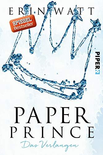 Paper Prince: Das Verlangen (Paper-Reihe, Band 2) -