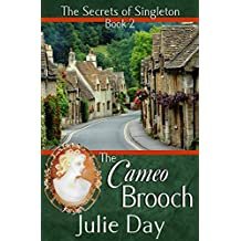 The Cameo Brooch (The Secrets of Singleton Book 2)