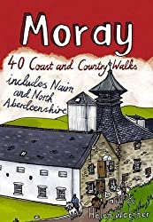 Moray: 40 Coast and Country Walks by Paul Webster (2010-03-01)