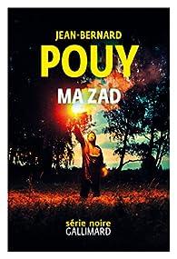 Ma ZAD par Jean-Bernard Pouy