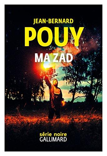 Ma Zad – Jean-Bernard Pouy 2018
