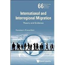 INTL & INTERREGIONAL MIGRATION (World Scientific Studies in International Economics)