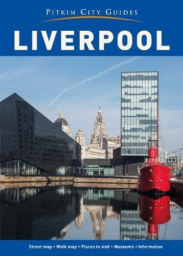 Liverpool City Guide (Pitkin Guide) por John McIlwain