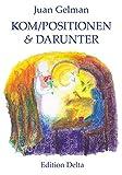Kom/positionen & Darunter (Lateinamerikanische Lyrik)