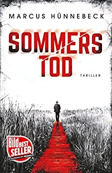 Sommers Tod: Thriller (German Edition) by [Hünnebeck, Marcus]