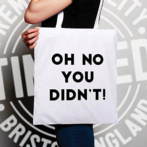 Oh no Non Slogan divertente Sassy fredda maleducato Attitude Sacchetto Di Tote White
