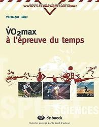 VO2 max à l'épreuve du temps