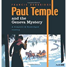 Paul Temple and the Geneva Mystery (BBC Audio)