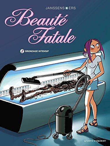 Beauté Fatale, Tome 2 : Bronzage intensif par Jean-Louis Janssens