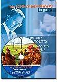 Come avviare un allevamento all'aperto di galline ovaiole. Con CD-ROM + OMAGGIO Banca Dati 1500 Nuove Idee di Business per trovare il lavoro giusto che fa per te