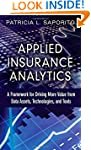 Applied Insurance Analytics: A Framew...
