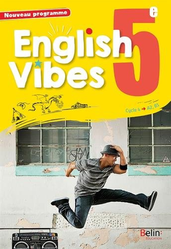 Anglais 5e A2-B1 English Vibes par Collectif