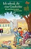 Ich schenk dir eine Geschichte 2012 - Wir vom Brunnenplatz