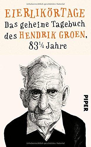 Buchseite und Rezensionen zu 'Eierlikörtage' von Hendrik Groen