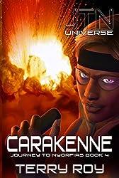 Carakenne: Journey to Nyorfias Book 4