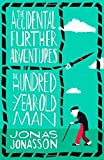 #9: The Accidental Further Adventures of the Hundred-Year-Old Man