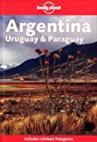 Argentina - Uruguay and Paraguay (en anglais)