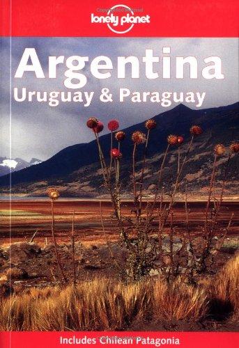 Argentina - Uruguay and Paraguay (en anglais) PDF Books