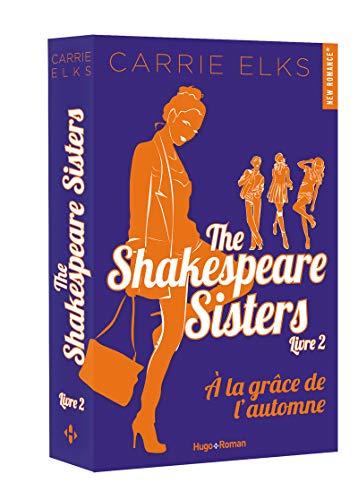 The Shakespeare sisters - tome 2 A la grâce de l'automne
