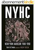 NYHC: New York Hardcore 1980-1990 (English Edition)