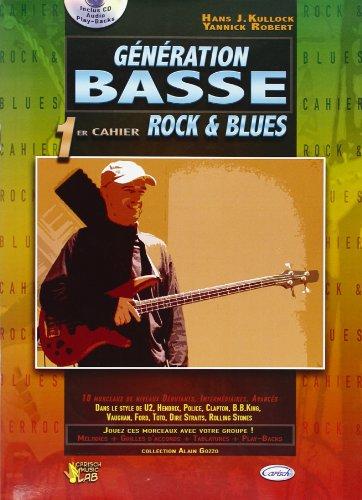 Robert/Kullock Generation Basse 1Er Cahier Rock & Blues Bgtr Bk/Cd Fre