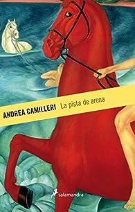 La pista de arena par Andrea Camilleri