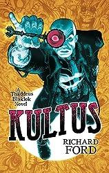 Kultus (Thaddeus Blaklok) (English Edition)