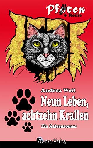 Neun Leben, achtzehn Krallen (Pfoten-Reihe 2) -