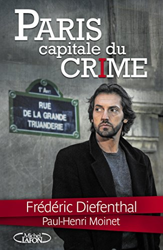 Paris Capitale du crime