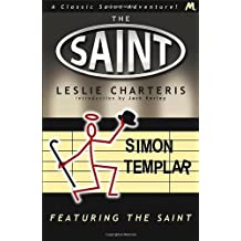 Featuring the Saint (Saint 05): Written by Leslie Charteris, 2013 Edition, Publisher: Mulholland Books [Paperback]