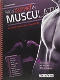 Mon carnet de musculation : Le suivi de mes entraînements
