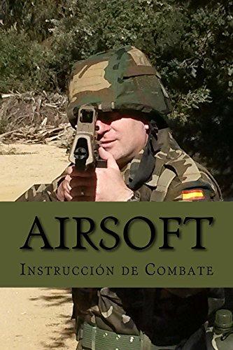 Airsoft: Instrucción de Combate por Ares Van Jaag