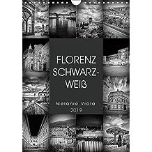 FLORENZ SCHWARZWEIß (Wandkalender 2019 DIN A4 hoch): Idylle und prachtvolle Bauten (Monatskalender, 14 Seiten ) (CALVENDO Orte)