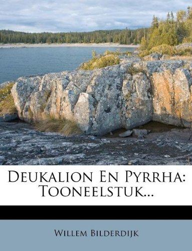 Deukalion En Pyrrha: Tooneelstuk...