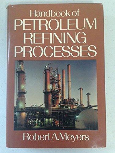 Handbook of Petroleum Refining Processes (Chemical Process Technology Handbook Series) por Robert J. Meyers