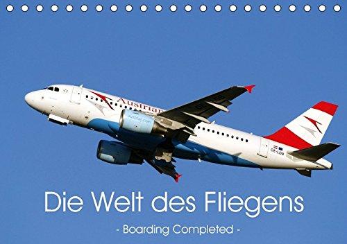die-welt-des-fliegens-boarding-completed-tischkalender-2017-din-a5-quer-faszination-fliegen-fur-alle